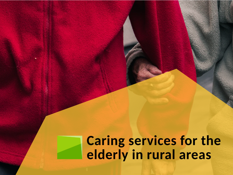 Caring services for the elderly in rural areas